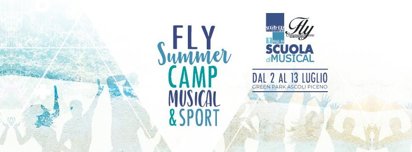 FLY SUMMER CAMP MUSICAL & SPORT!
